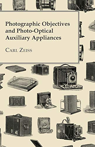 Photographic Objectives And Photo-Optical Auxiliary