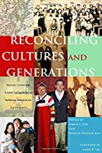 Reconciling Cultures and Generations: Reflections on Today's Church by  Korean American Catholics