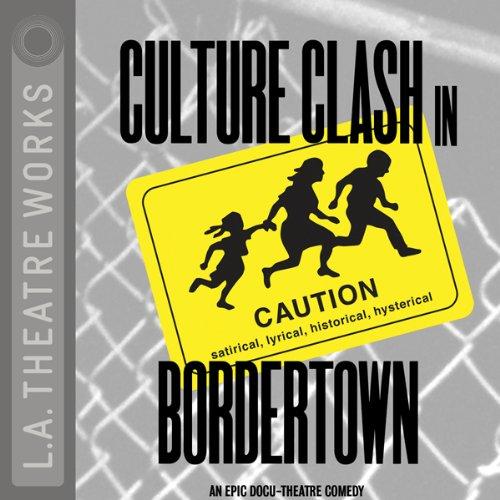 Culture Clash in Bordertown audiobook cover art
