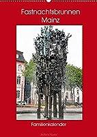 Fastnachtsbrunnen Mainz - Familienkalender (Wandkalender 2022 DIN A2 hoch): Geheimnisvoller Brunnen (Familienplaner, 14 Seiten )
