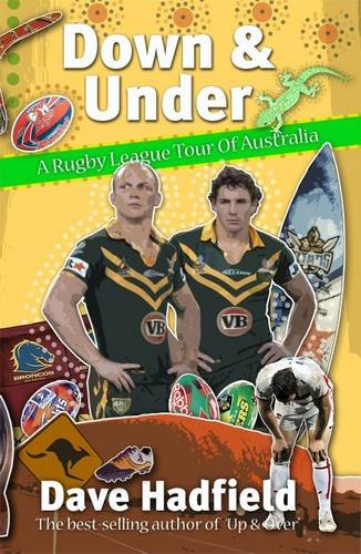Download Down and Under: A Rugby League Walkabout in Australia