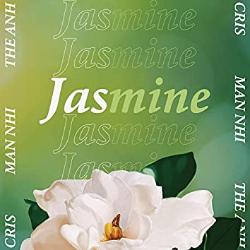 Jasmine (feat. Thế Anh & Mẫn Nhi)