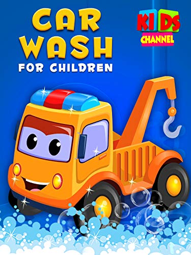 Car Wash for Children - Kids Channel