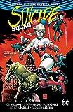 Suicide Squad: The Rebirth Deluxe Edition - Book 3 (Suicide Squad (2016-2019)) (English Edition)