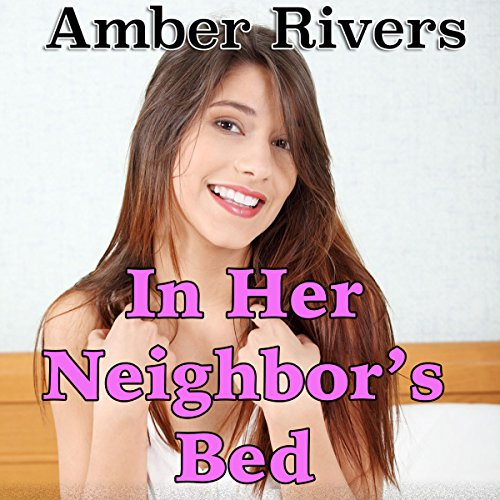 In Her Neighbor's Bed audiobook cover art