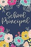 School Principal: Notebook Journal for School Administrator - Bright Floral Design