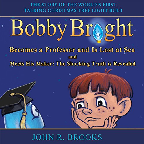 Bobby Bright Becomes a Professor and Is Lost at Sea audiobook cover art
