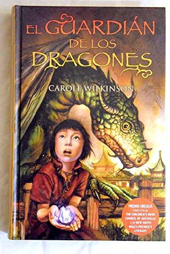 GUARDIAN DE LOS DRAGONES, EL: EL GUARDIAN DE LOS DRAGONES. VOL. I (1ER. VOL. TRILOGIA) (ESCRITURA DESATADA)