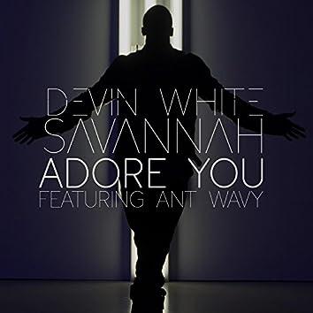 Adore You (feat. Savannah & Ant Wavy)