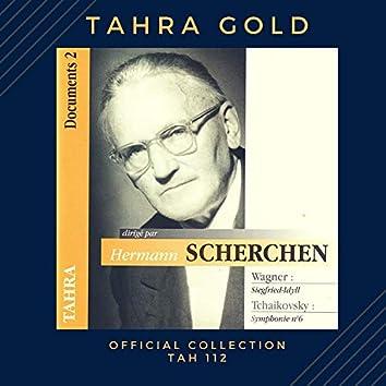 Hermann Scherchen dirige Wagner (Siegfried-Idyll) et Tchaikovsky (Symphonie n° 6) / 1960