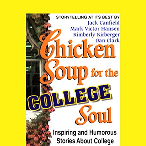 Chicken Soup for the College Soul audiobook cover art