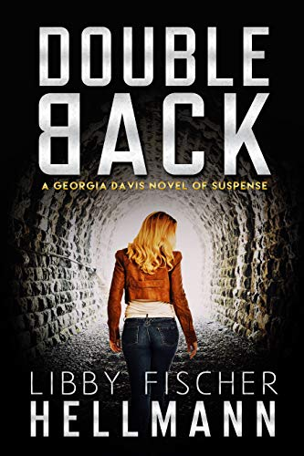 Doubleback: A Georgia Davis Novel of Suspense (Georgia Davis Series Book 2) (English Edition)
