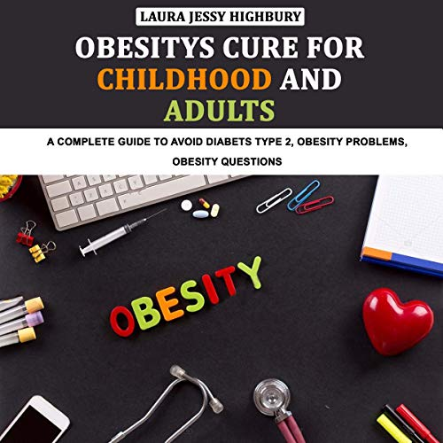 Obesitys Cure for Childhood and Adults Titelbild