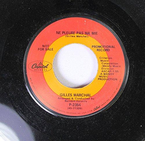 GILLES MARCHAL 45 RPM NE PLEURE PAS MA MIE / CRY NO MORE MARIA