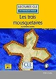 Les Trois Mousquetaires - Livre - 2º Edition (Lectures clé en français facile)