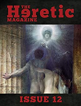 The Heretic Magazine - Issue 12 by [Andrew Gough]
