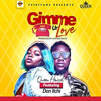 Gimme Ur Love (feat. Don Itchi)