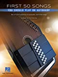 First 50 Songs You Should Play on Autoharp (English Edition)...