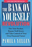 The Bank on Yourself Revolution: Fire Your Banker, Bypass Wall Street, and Take Control of...