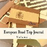 European Road Trip Journal: Spain Flag Cover (S M Road Trip Journals)