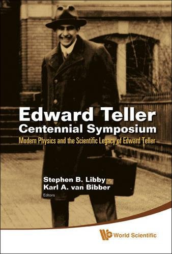 B, L: Edward Teller Centennial Symposium: Modern Physics An