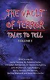 Vault of Terror Vol 1: Tales to Tell (Volume 1)