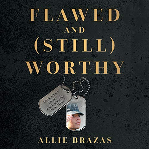Couverture de Flawed and (Still) Worthy