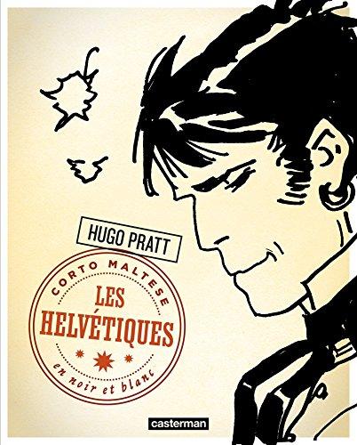 Corto Maltese - Édition N&B (Tome 11) - Les Helvétiques (Corto Maltese - Nouvelle édition NetB)