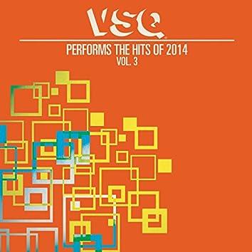 VSQ Performs the Hits of 2014, Vol. 3