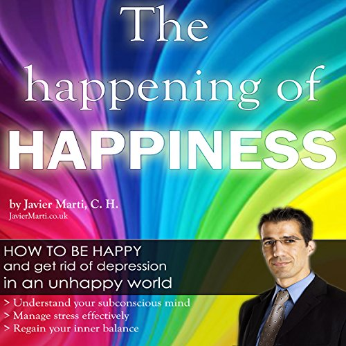 The Happening of Happiness audiobook cover art