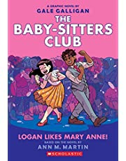 Logan Likes Mary Anne!: 8 (The Babysitters Club Graphic Novel)