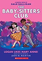 The Baby-sitters Club 8: Logan Likes Mary Anne! (Baby-sitters Club Graphix)