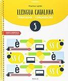 Practica i aprèn Llengua catalana 5 Primària (Projecte Dimensions i competències)
