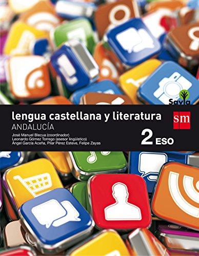 Lengua castellana y literatura. 2 ESO. Savia. Andalucía