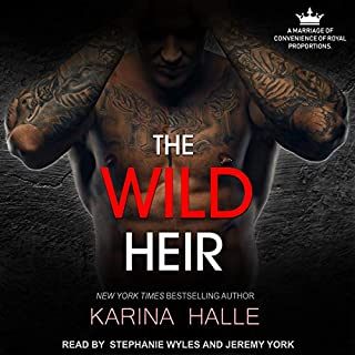 The Wild Heir                   By:                                                                                                                                 Karina Halle                               Narrated by:                                                                                                                                 Stephanie Wyles,                                                                                        Jeremy York                      Length: 11 hrs and 46 mins     60 ratings     Overall 4.6