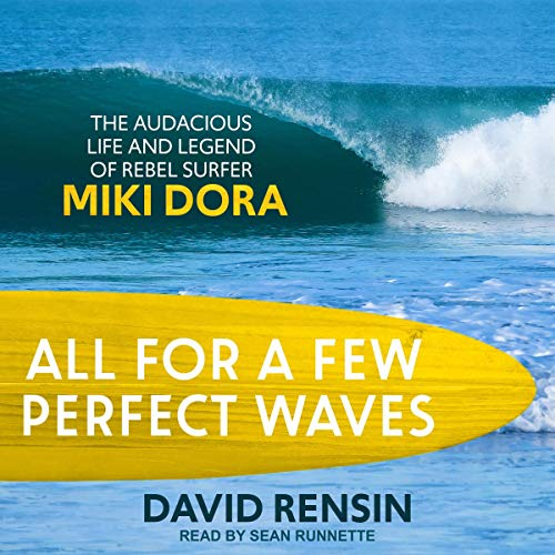All for a Few Perfect Waves audiobook cover art