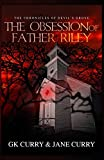 The Obsession of Father Riley (The Chronicles of Devil's Grove)