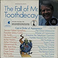 The Fall Of Mr. Toothdecay - Sealed