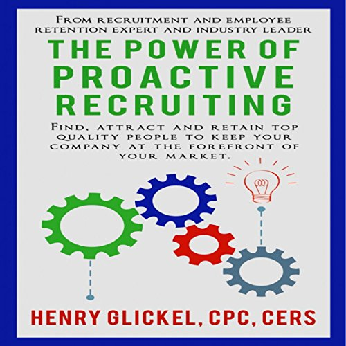 The Power of Proactive Recruiting audiobook cover art