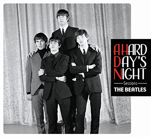 A Hard Days Night Sessions