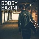 Songtexte von Bobby Bazini - Where I Belong