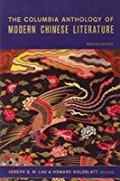 The Columbia Anthology of Modern Chinese Literature (Modern Asian Literature Series) by Unknown(2007-02-20)