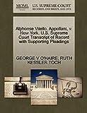 Alphonse Vitello, Appellant, v. New York. U.S. Supreme Court Transcript of Record with Supporting Pleadings