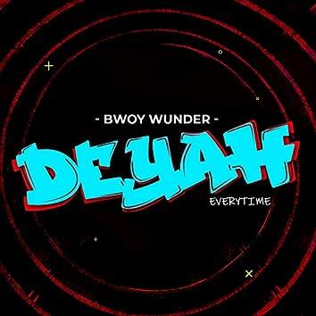 Deyah Everytime