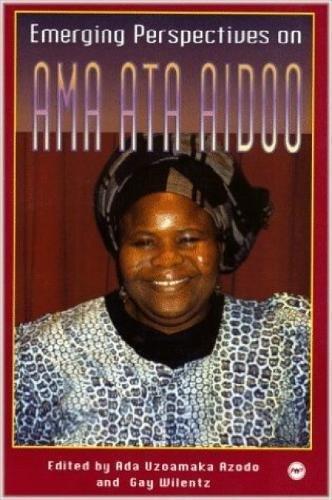 Emerging Perspectives On Ama Ata Aidoo
