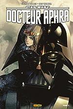 Star Wars - Docteur Aphra T02 de Kev Walker