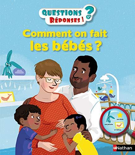 Comment on fait les bébés ? - Questions/Réponses - doc dès 5 ans (36)