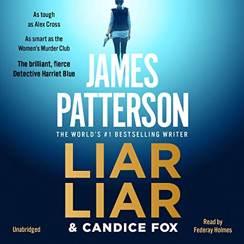 Liar Liar: Harriet Blue, Book 3