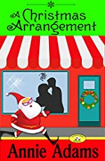 A Christmas Arrangement: (Book Three in the Flower Shop Mystery Series)