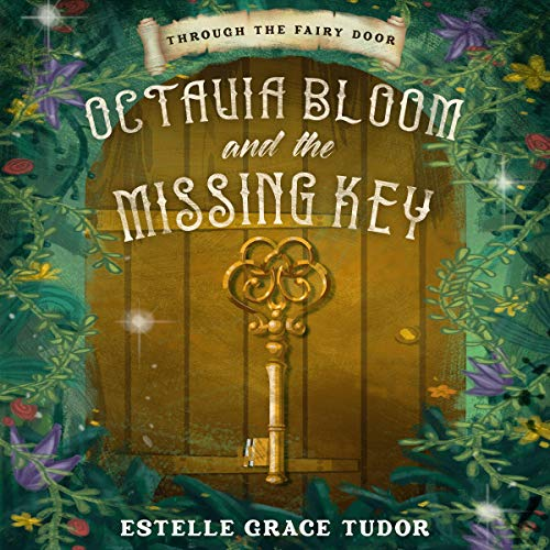 Octavia Bloom and the Missing Key cover art